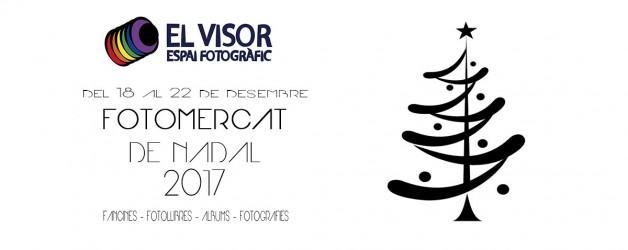 FotoMercat de Nadal 2017 – Convocatoria abierta